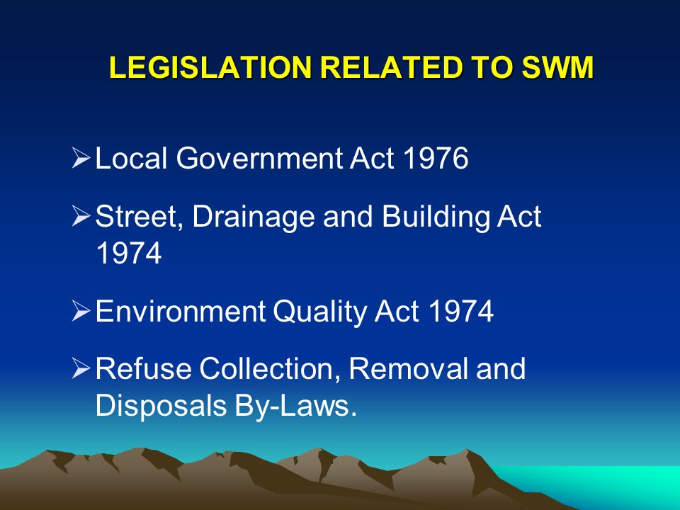 LEGISLATION RELATED TO SWM