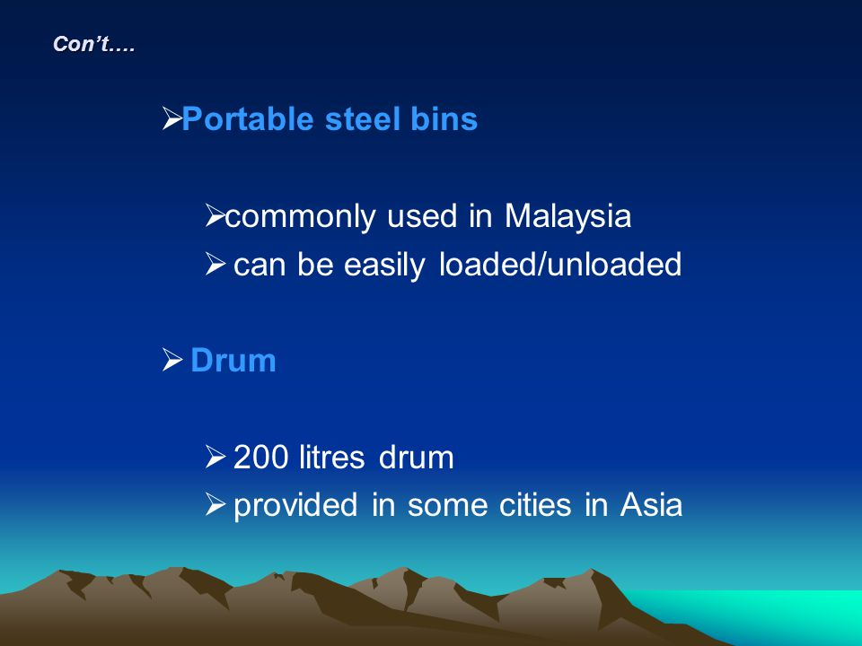 commonly used in Malaysia can be easily loaded/unloaded Drum