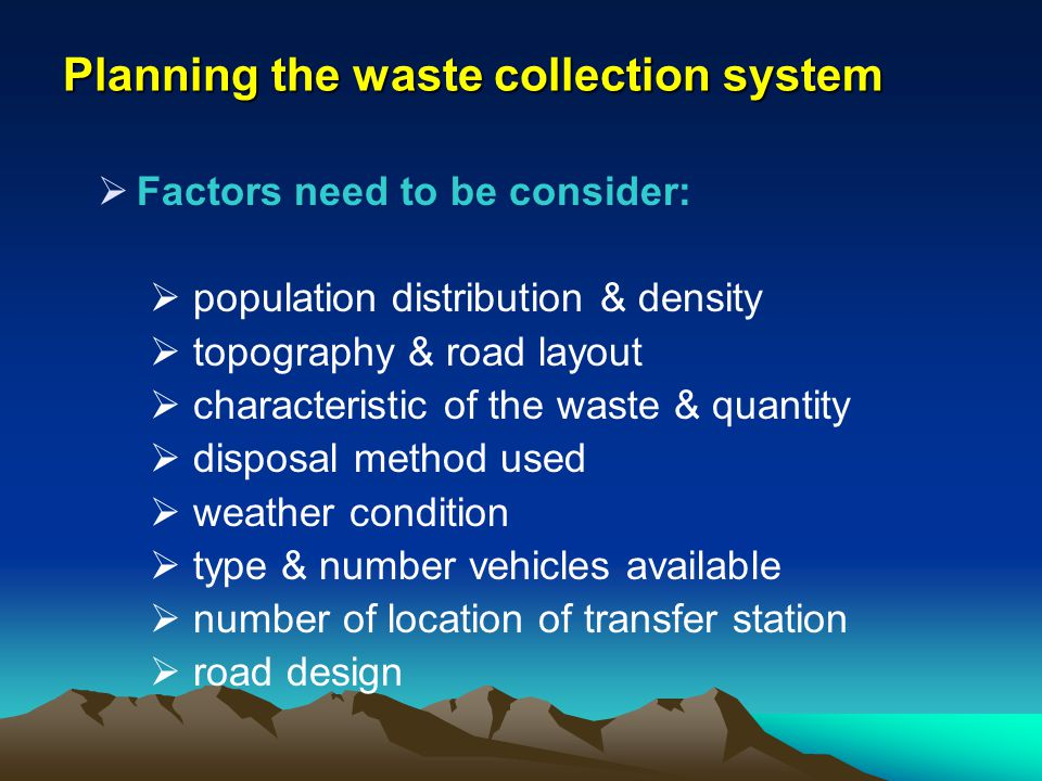Planning the waste collection system