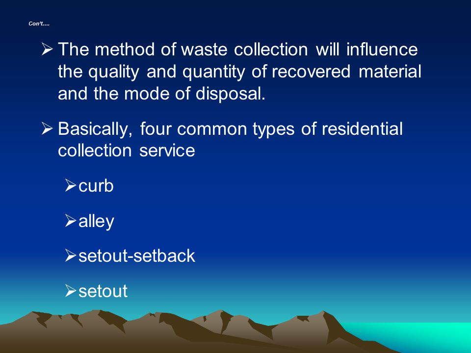 Basically, four common types of residential collection service