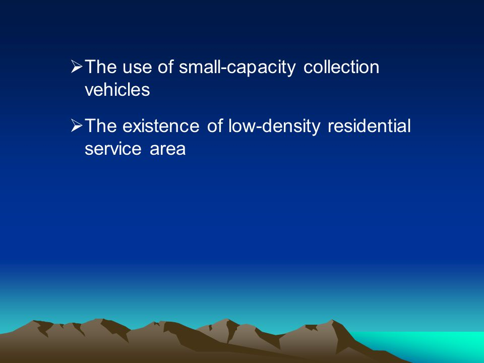 The use of small-capacity collection vehicles