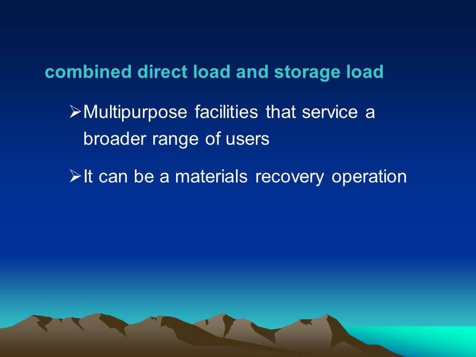 combined direct load and storage load