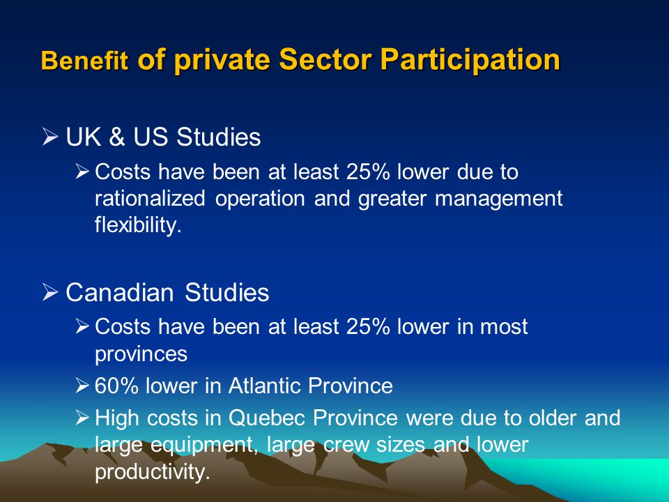 Benefit of private Sector Participation