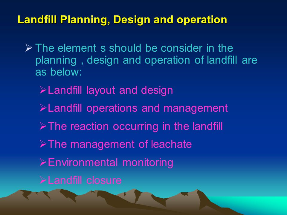 Landfill Planning, Design and operation
