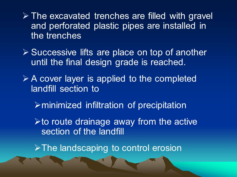 The excavated trenches are filled with gravel and perforated plastic pipes are installed in the trenches