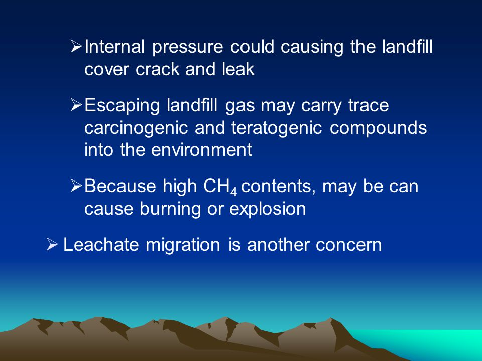 Internal pressure could causing the landfill cover crack and leak