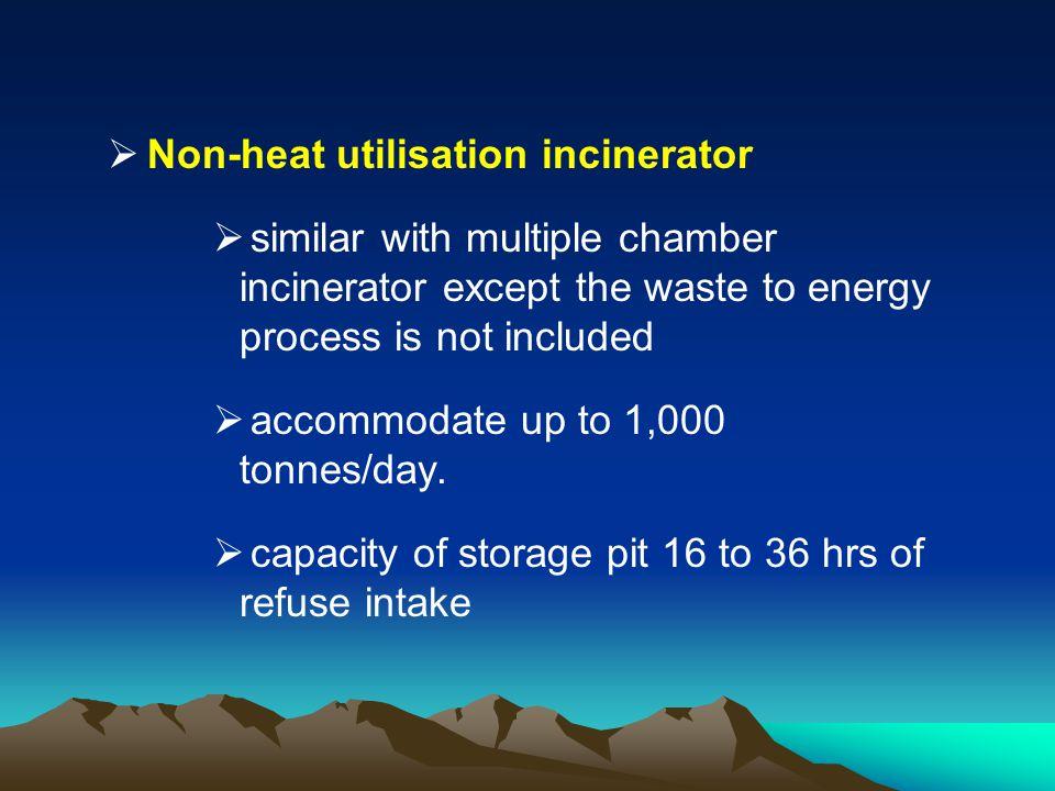Non-heat utilisation incinerator