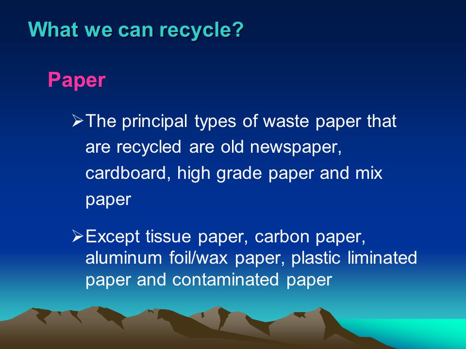 What we can recycle Paper
