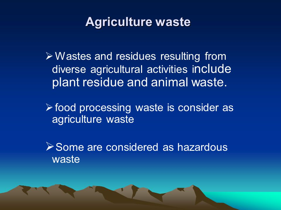 Some are considered as hazardous waste