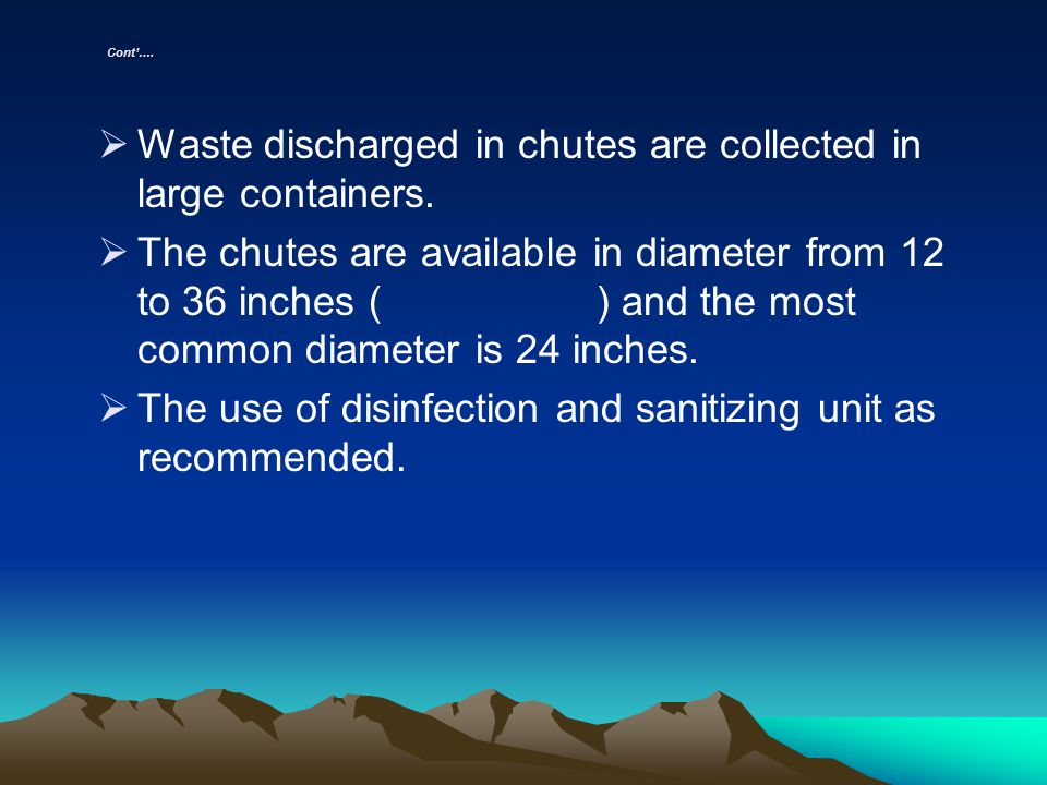 Waste discharged in chutes are collected in large containers.
