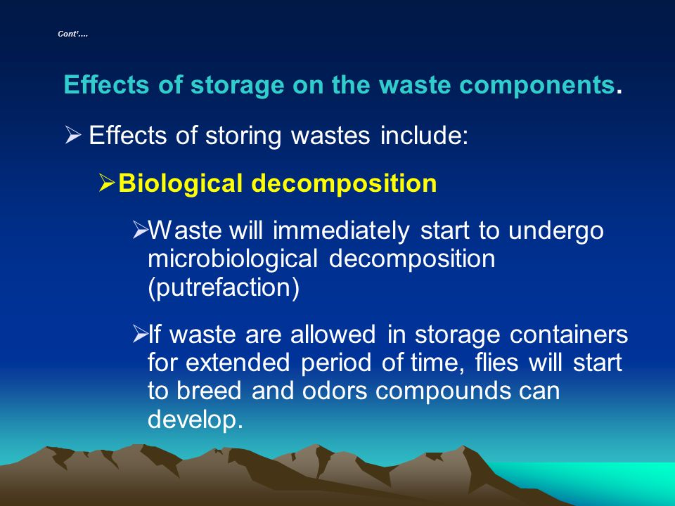 Effects of storage on the waste components.