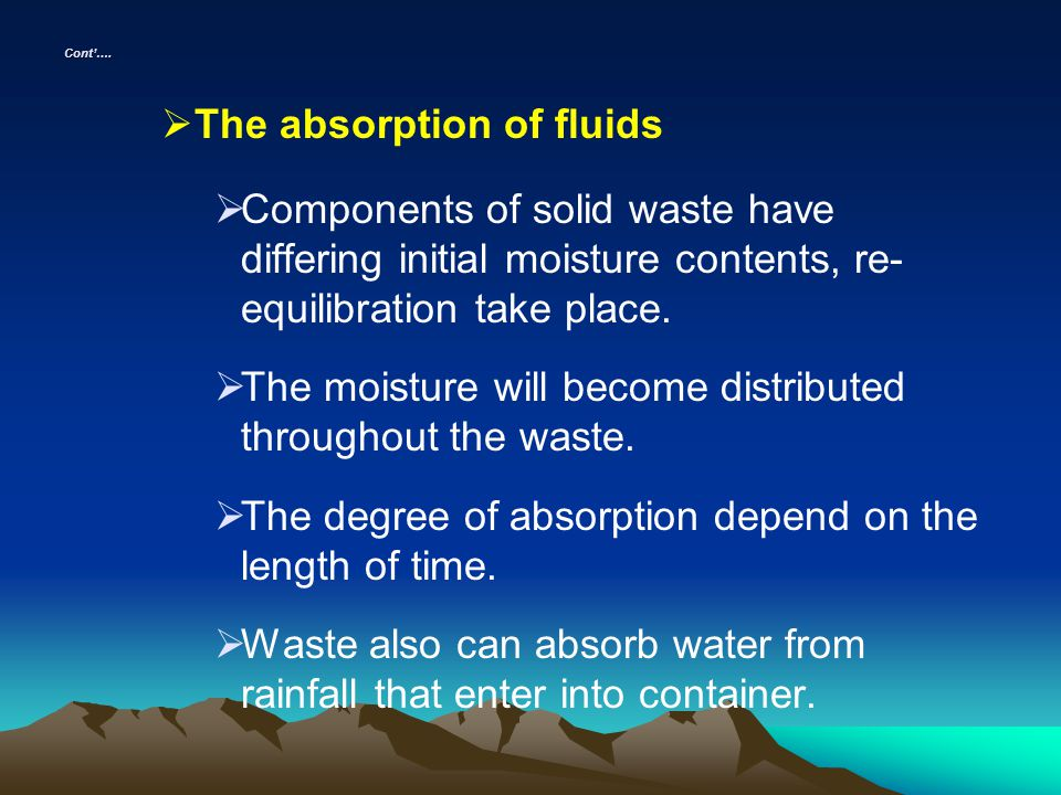 The absorption of fluids