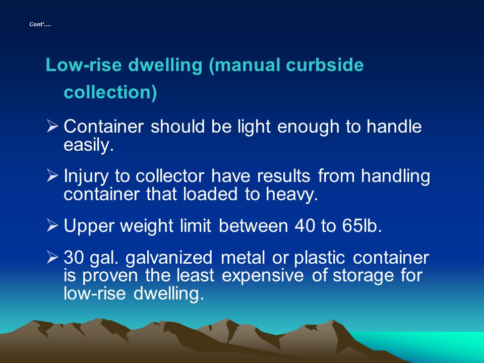 Low-rise dwelling (manual curbside collection)