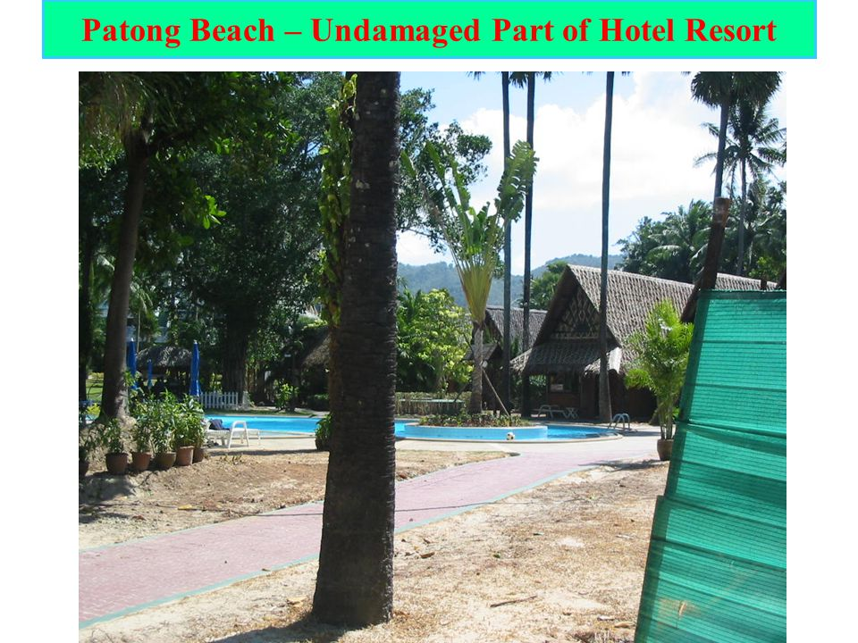 Patong Beach – Undamaged Part of Hotel Resort