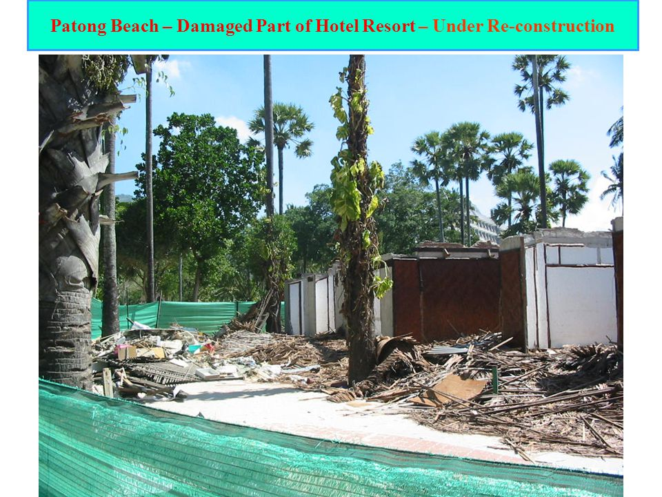 Patong Beach – Damaged Part of Hotel Resort – Under Re-construction