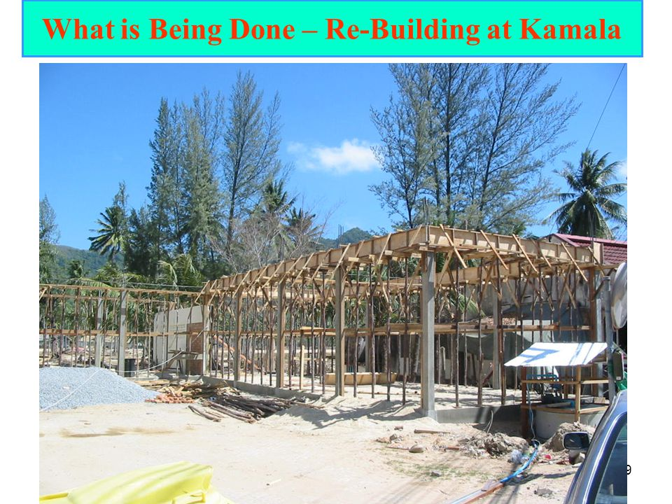 What is Being Done – Re-Building at Kamala