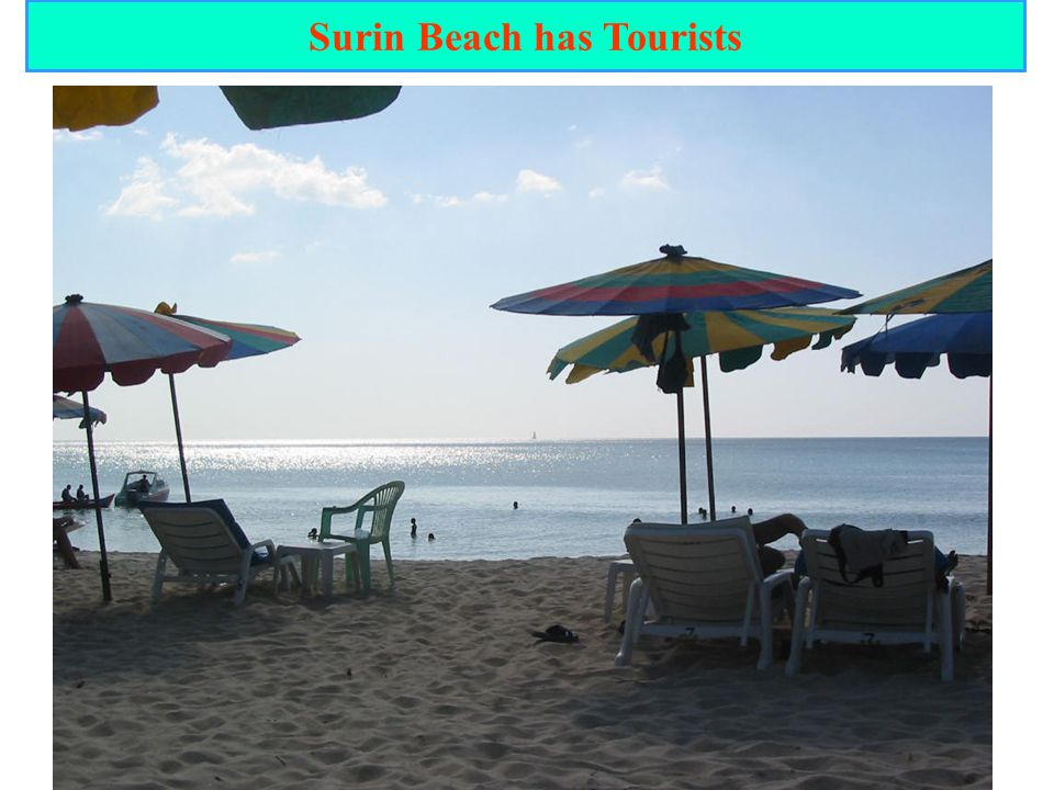 Surin Beach has Tourists