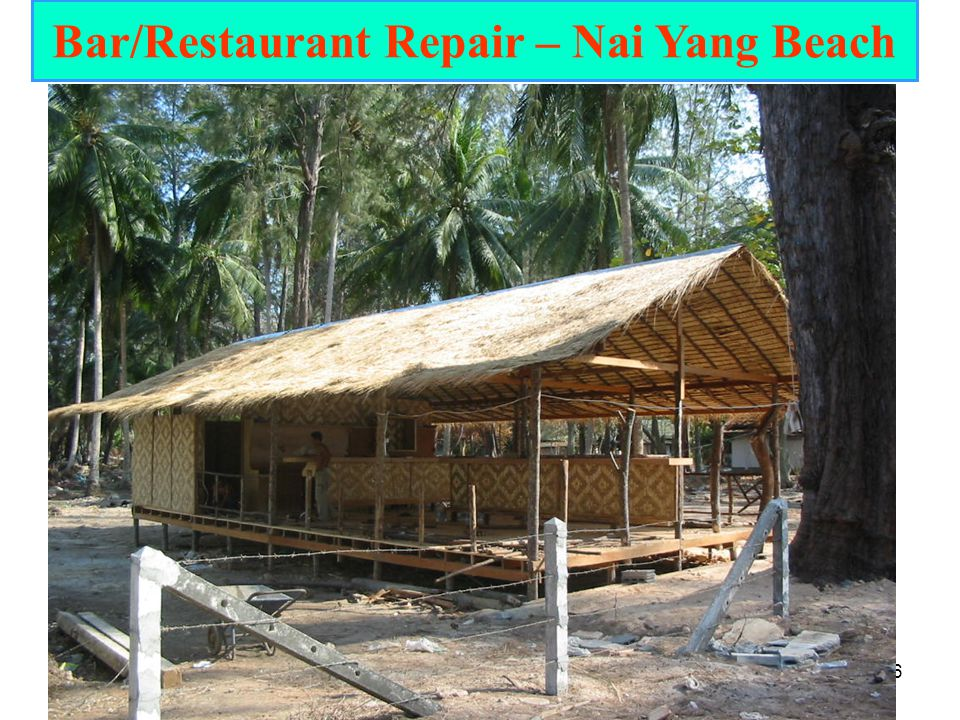 Bar/Restaurant Repair – Nai Yang Beach