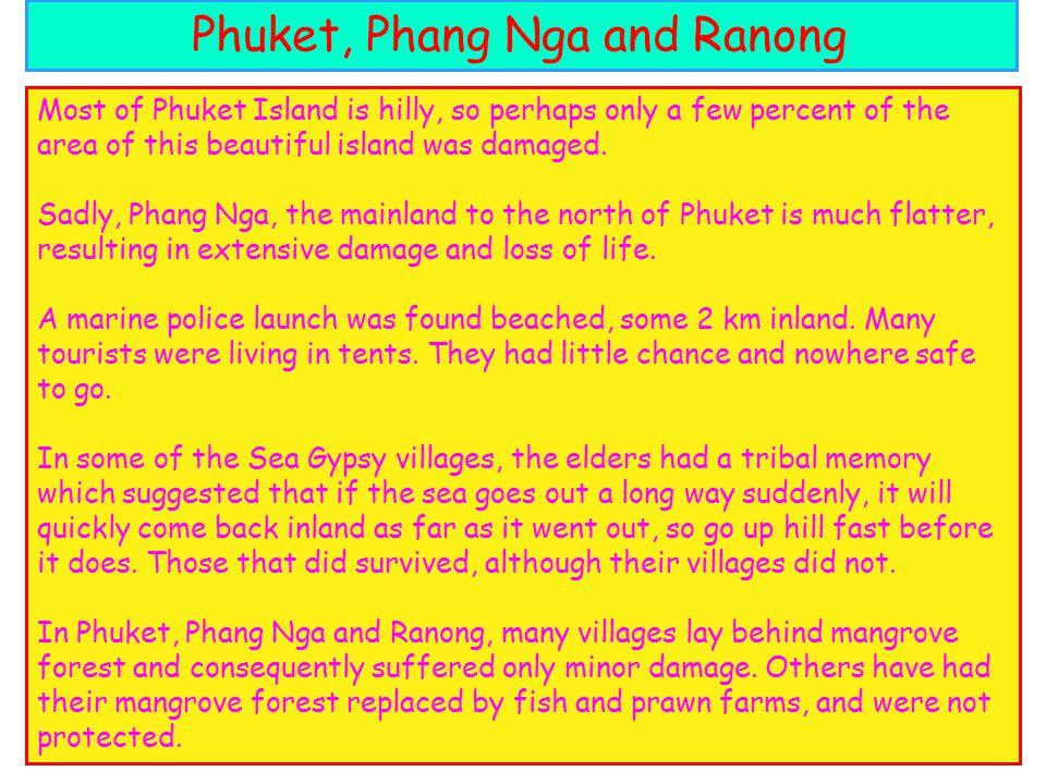 Phuket, Phang Nga and Ranong