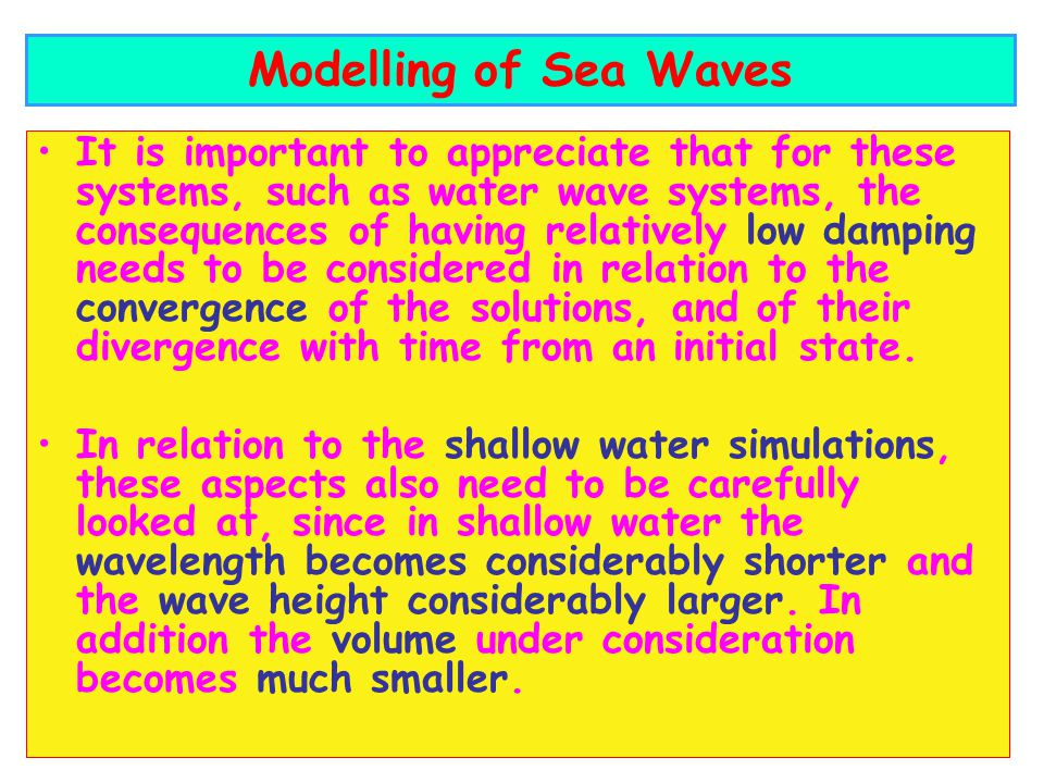 Modelling of Sea Waves