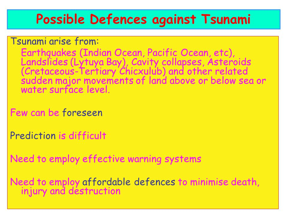 Possible Defences against Tsunami