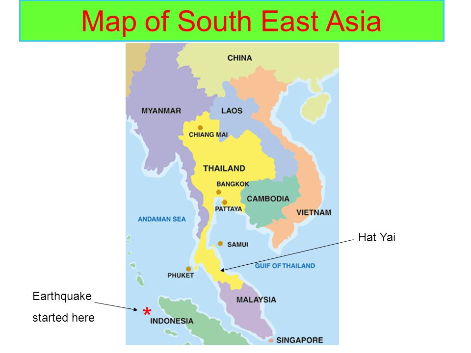 Map of South East Asia Hat Yai Earthquake started here *