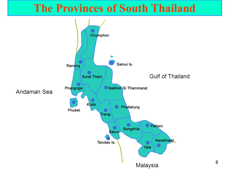 The Provinces of South Thailand