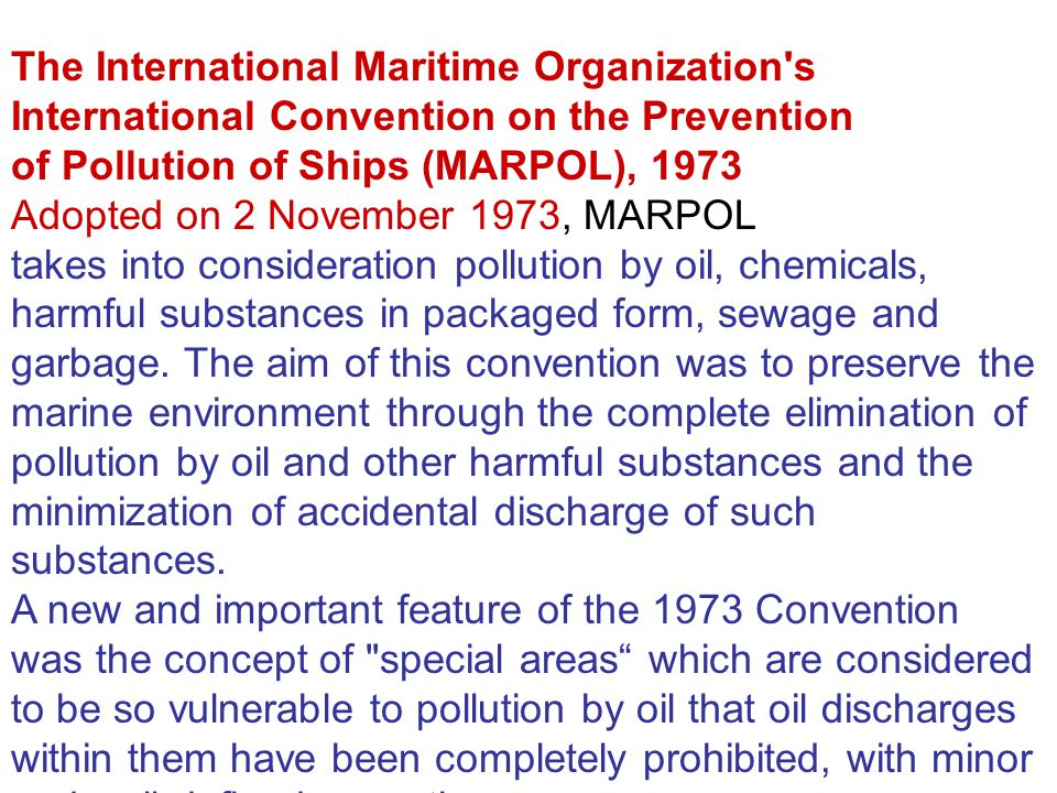 The International Maritime Organization s International Convention on the Prevention