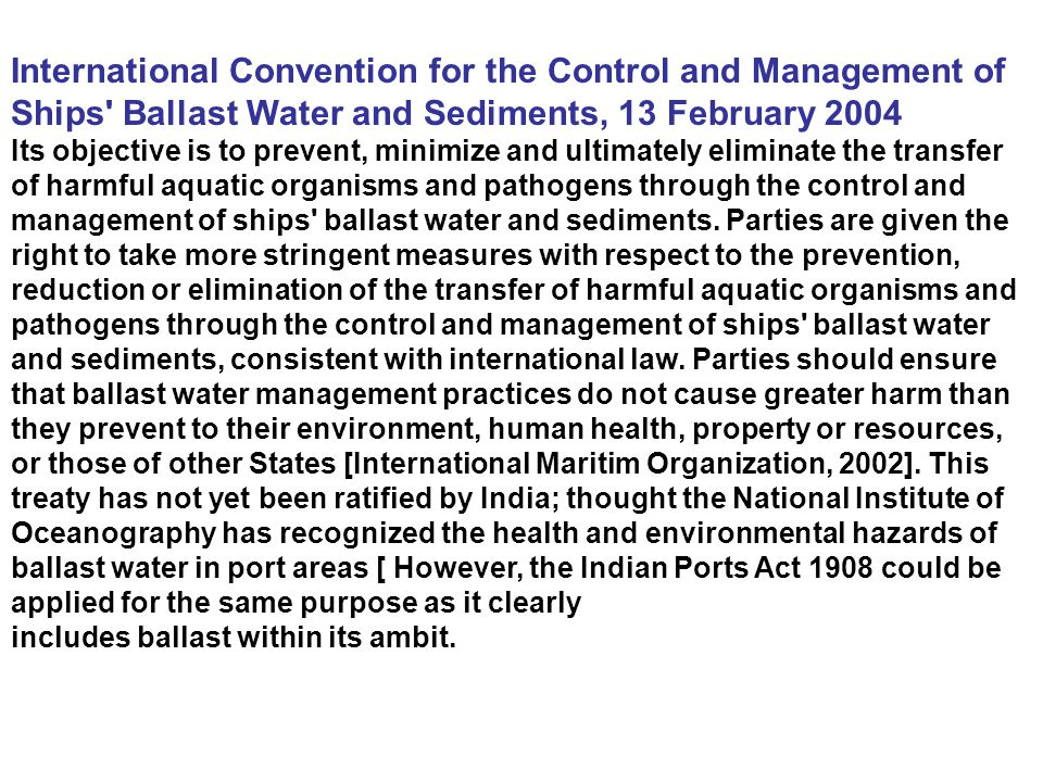 International Convention for the Control and Management of Ships Ballast Water and Sediments, 13 February 2004