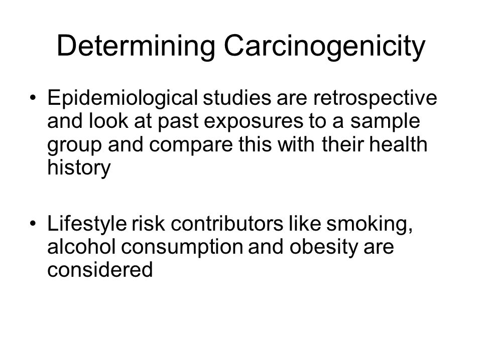 Determining Carcinogenicity