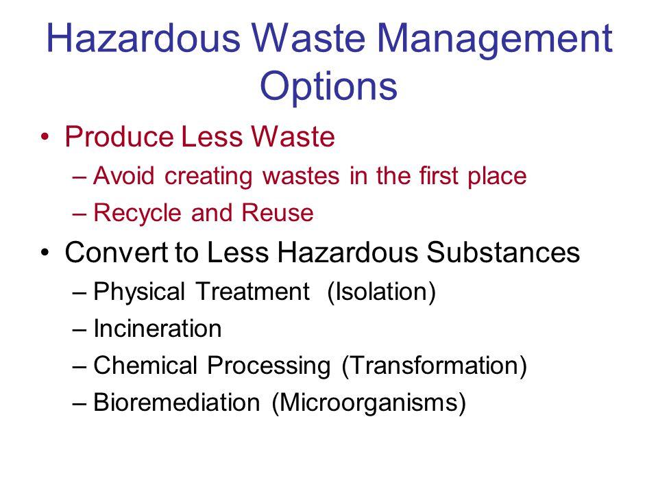 Hazardous Waste Management Options