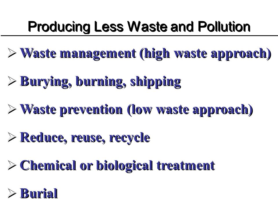 Producing Less Waste and Pollution