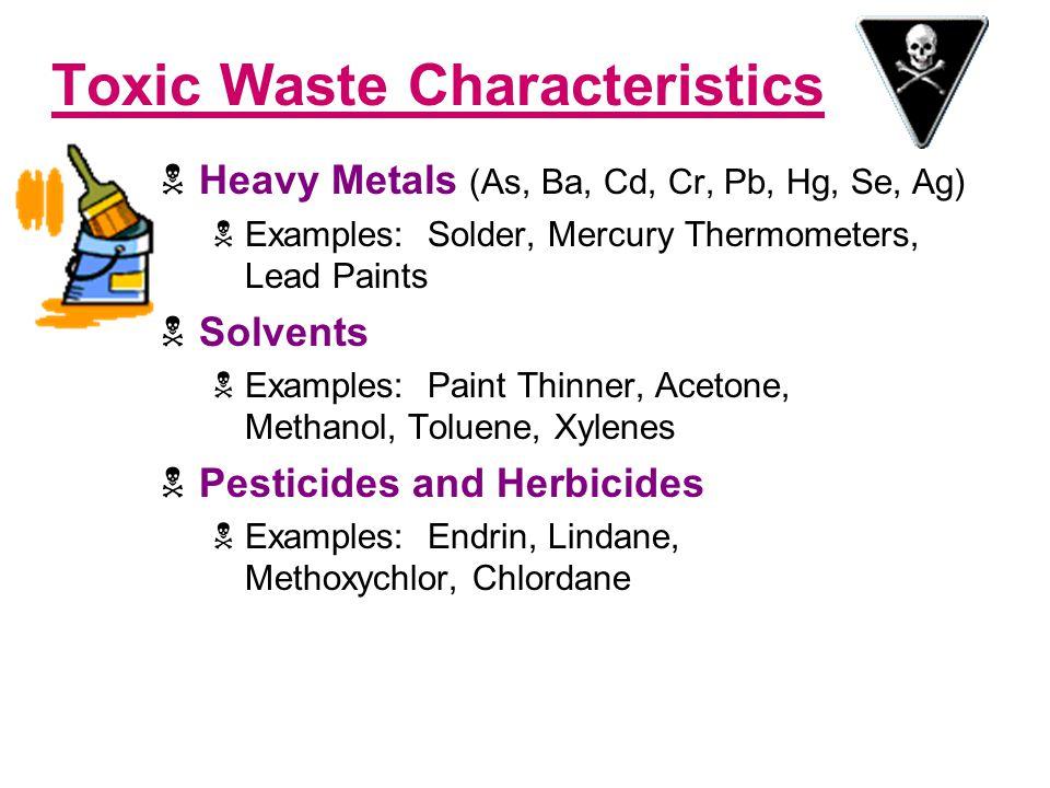 Toxic Waste Characteristics