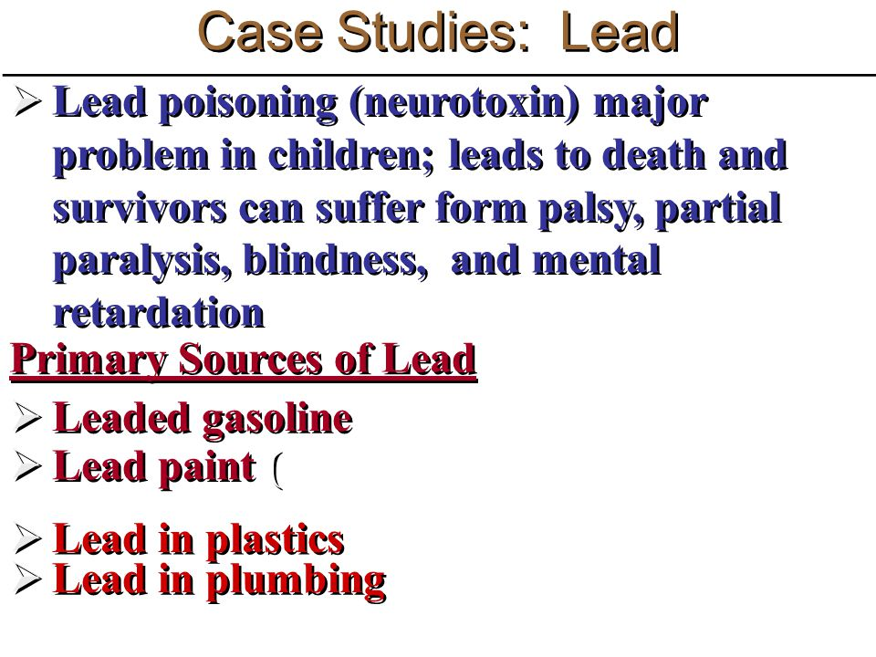 Case Studies: Lead