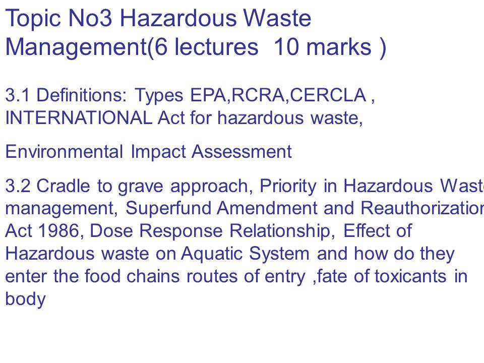 Topic No3 Hazardous Waste Management(6 lectures 10 marks )