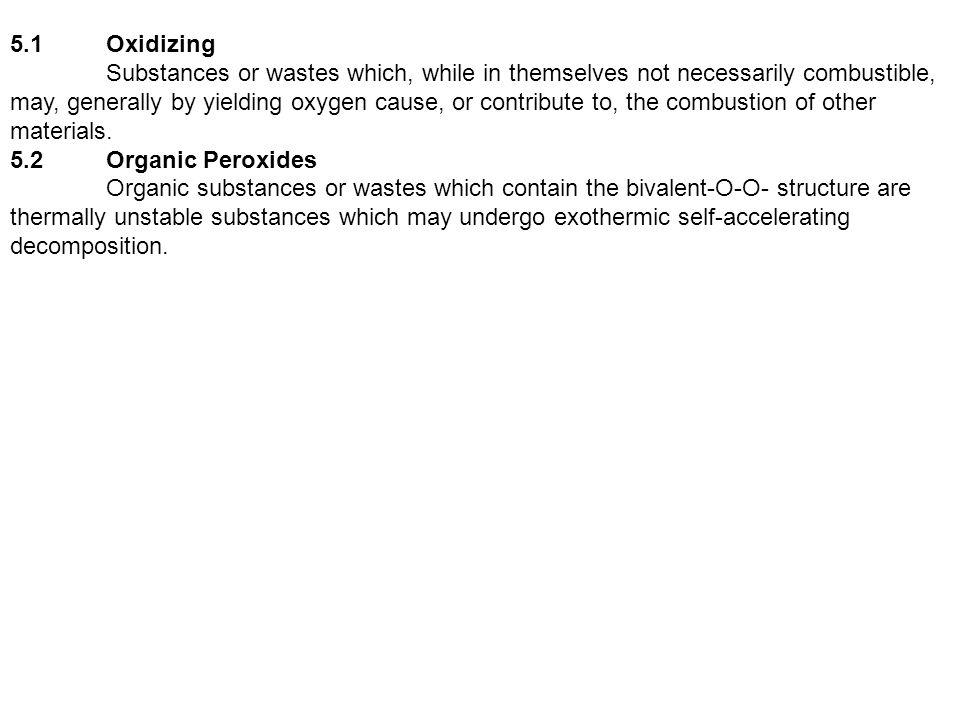 5.1 Oxidizing