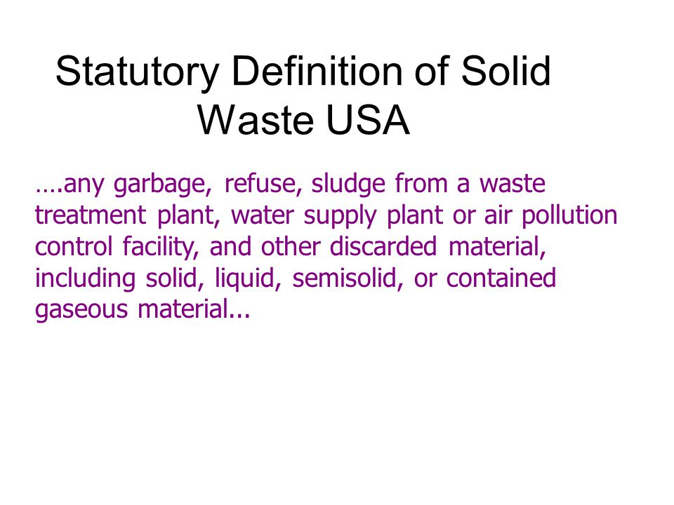 Statutory Definition of Solid Waste USA