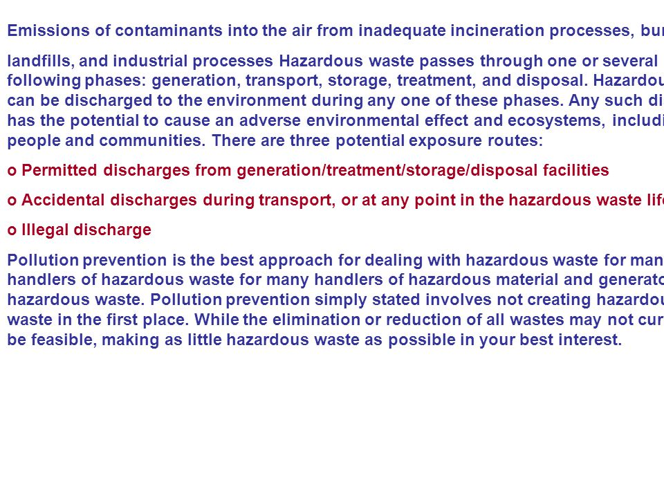 Emissions of contaminants into the air from inadequate incineration processes, burning at