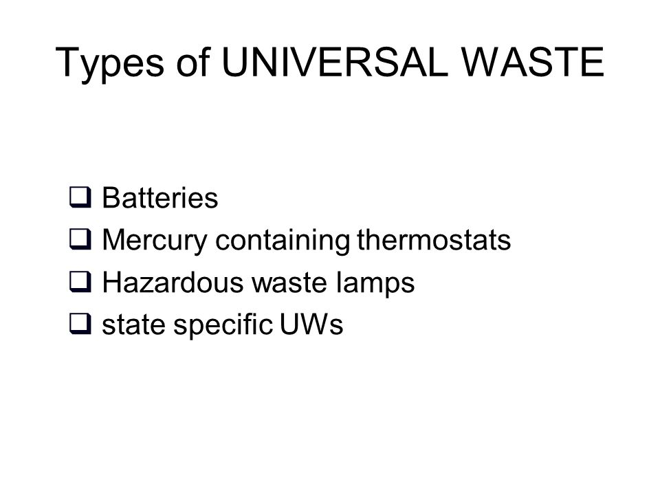 Types of UNIVERSAL WASTE