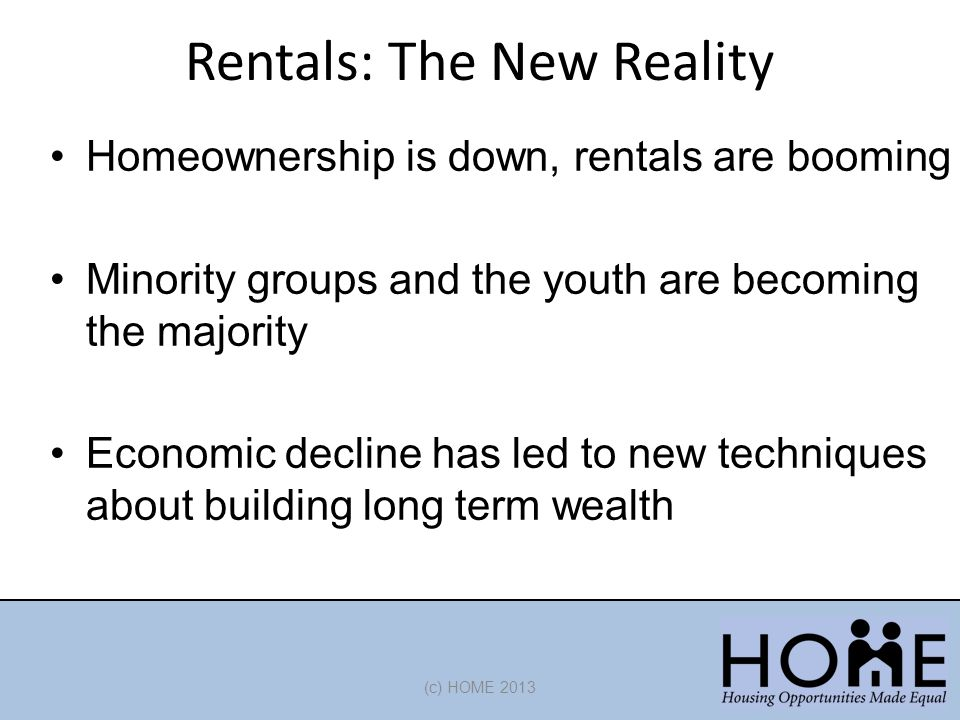 Rentals: The New Reality