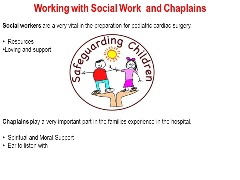 Working with Social Work and Chaplains