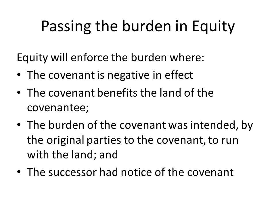 Passing the burden in Equity