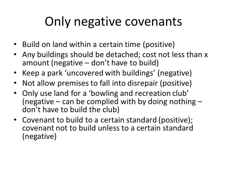 Only negative covenants