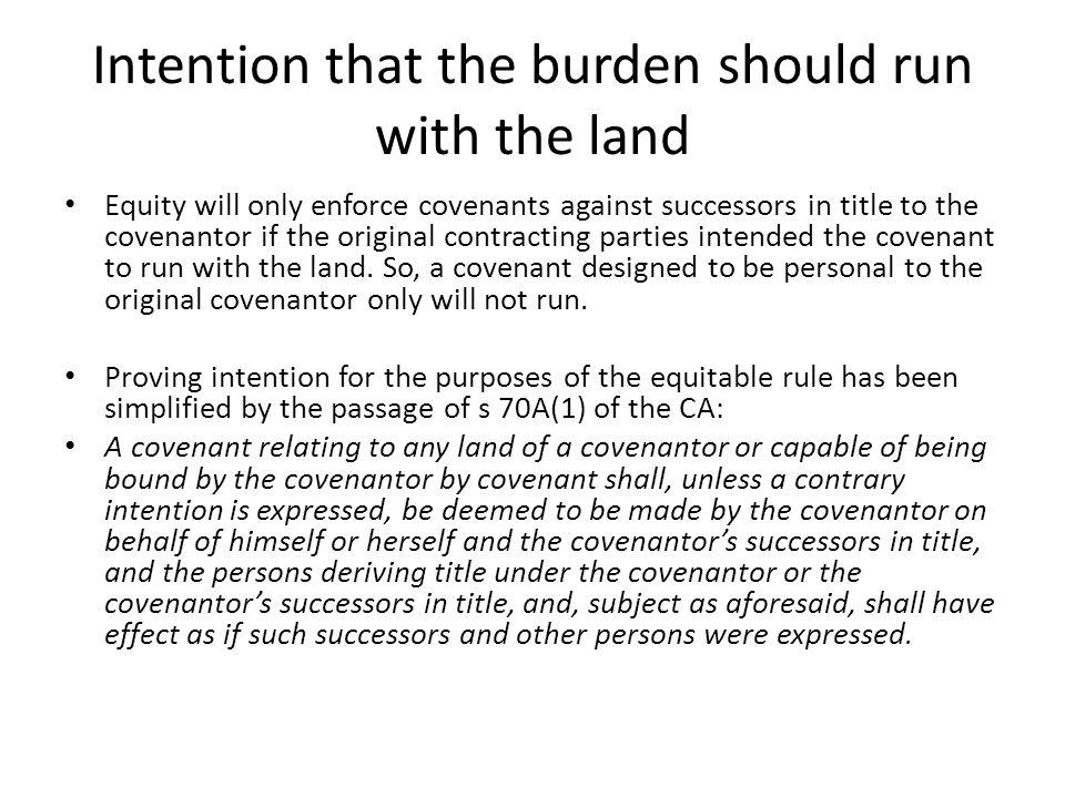 Intention that the burden should run with the land