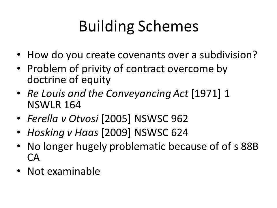 Building Schemes How do you create covenants over a subdivision