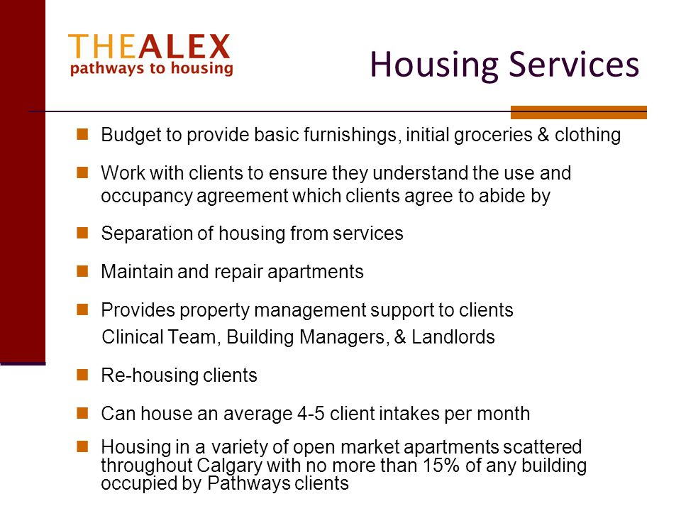 Housing Services Budget to provide basic furnishings, initial groceries & clothing.