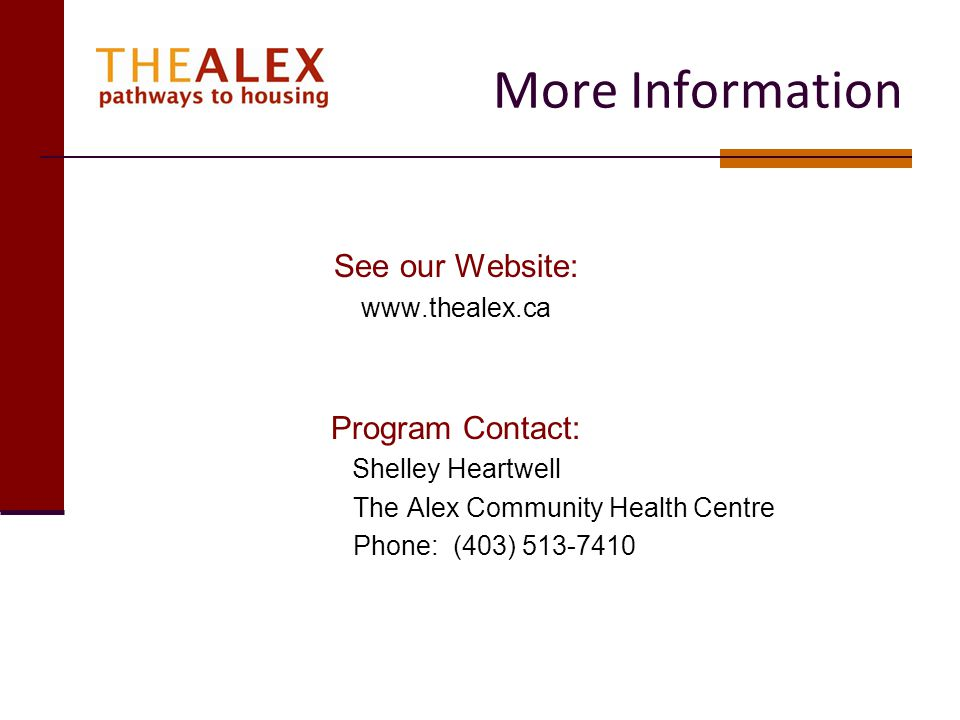 More Information See our Website: Program Contact: www.thealex.ca