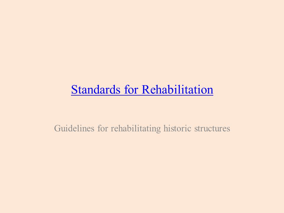 Standards for Rehabilitation