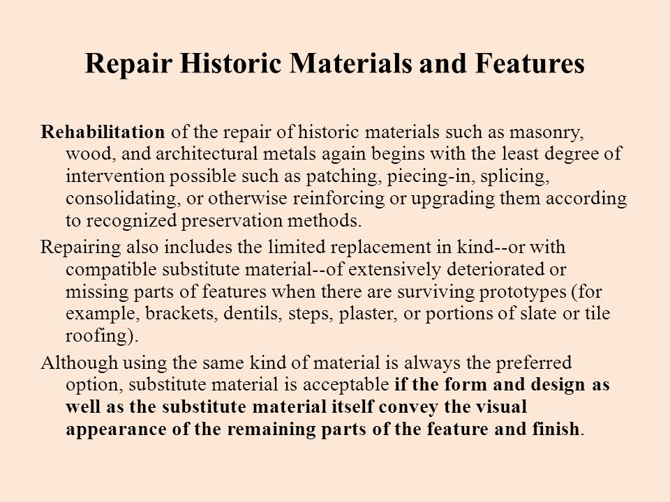 Repair Historic Materials and Features