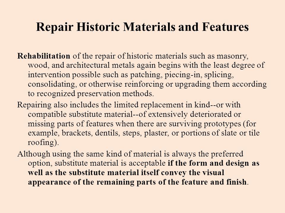 Repair Historic Materials and Features